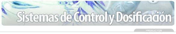 Comprar Sistemas de Control y Dosificación