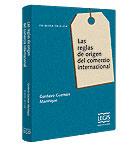Comprar Las Reglas de Origen del Comercio Internacional