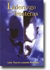 Libro: Liderazgo sin Fronteras