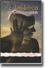 Libro: La Loca - Guía Práctica para ser Feliz